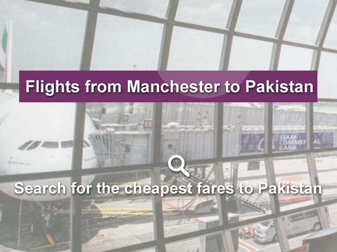 flights from manchester to pakistan